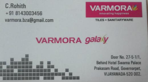 Varmora Galaxy Tiles Sanitaryware Governorpet in Vijayawada Bezawadaat (near) Governorpet In Vijayawada